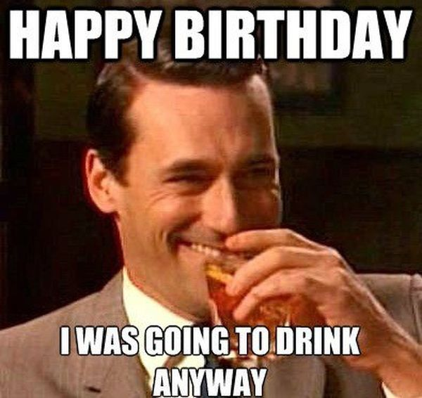 70-Happy-Bday-Meme-about-Being-Drunk.jpg
