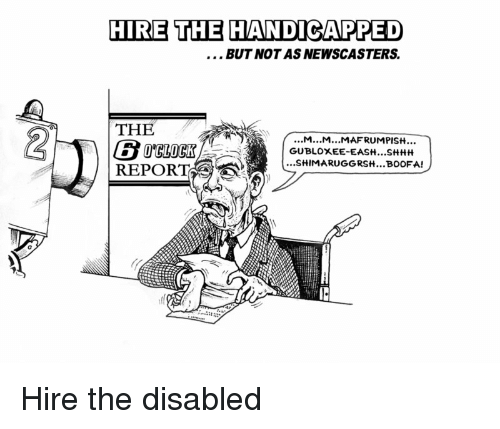 hire-the-handicapped-but-not-as-newscasters-the-6-report-31049766.png