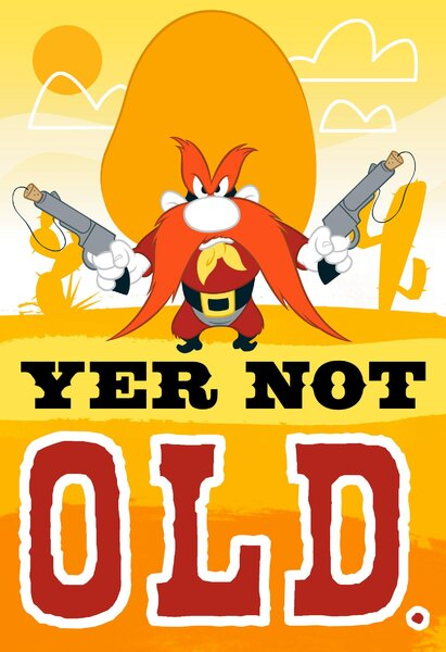 Yer-Not-Old-Yosemite-Sam-Birthday-Card-root-329HBD1596_PV.1.HBD1596.JPG_Source_Image.jpg